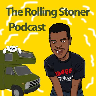The Rolling Stoner Podcast