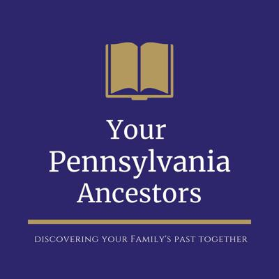 Your Pennsylvania Ancestors