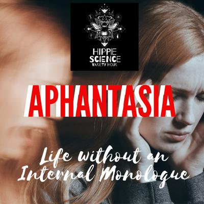 Cover art for Aphantasia & Life Without Internal Monologue
