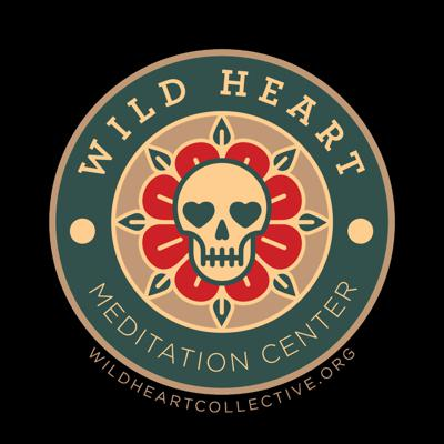 Wild Heart Meditation Center's podcast offers an assortment of talks given on topics as they relate to Buddhist practice. Wild Heart's guiding teacher, Andrew Chapman, along with other group facilitators share their experience with Buddhist practice, specifically offering practical teachings and instructions for our everyday, ordinary, lives.