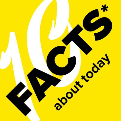 10 Facts About Today