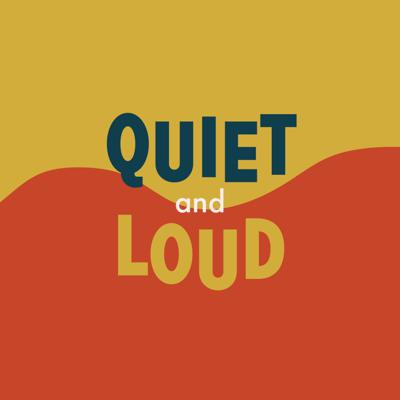 Cover art for Quiet & Loud