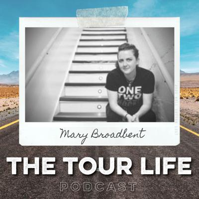 Cover art for Mary Broadbent, Tour Manager & Guitar Tech - Navigating Life During Coronavirus Quarantine, Setting Healthy Boundaries, & Finding Connection