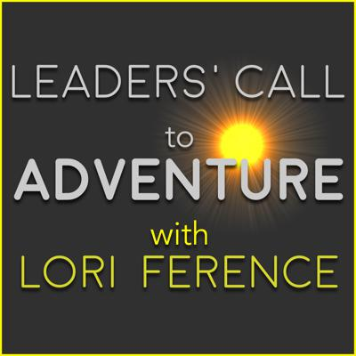 Leaders' Call to Adventure
