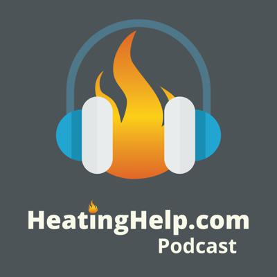 Heating Help Podcast