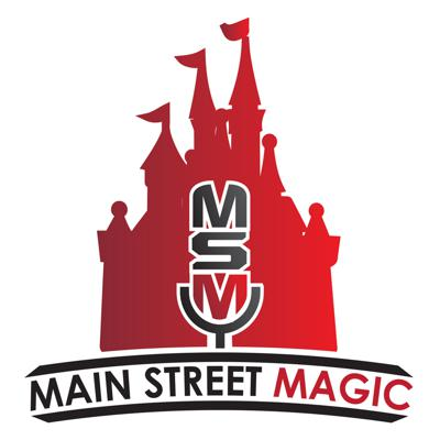 Main Street Magic - A Walt Disney World Podcast