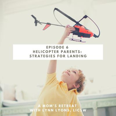 Cover art for Helicopter Parents: Strategies for Landing