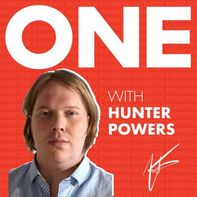 ONE With Hunter Powers