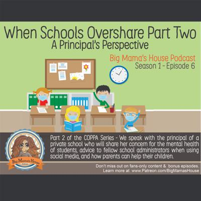 Cover art for Part Two: When Schools Overshare - A Principal's Perspective
