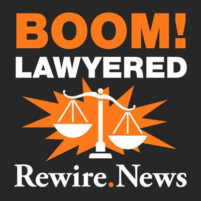 Boom! Lawyered is friendly and entertaining legal analysis for anyone passionate about reproductive justice. Join Rewire.News legal experts Jessica Mason Pieklo and Imani Gandy as they explore the important issues coming up in the courts, how the legal system works, and what the case outcomes will mean for all of us. Part of the Rewire.News podcast network.