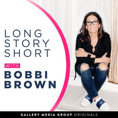 Long Story Short with Bobbi Brown