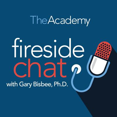 Fireside Chat with Gary Bisbee, Ph.D.