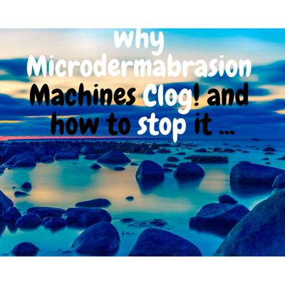 Cover art for Episode 5 Why Microdermabrasion machines Clog
