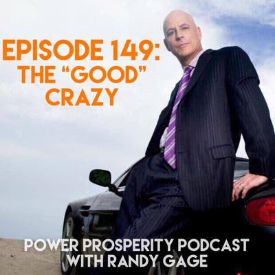 Power Prosperity Podcast with Randy Gage