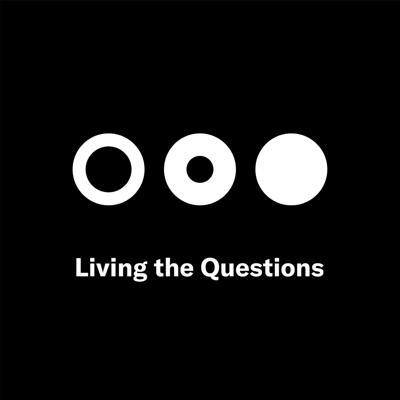 Cover art for Living the Questions: When no question seems big enough