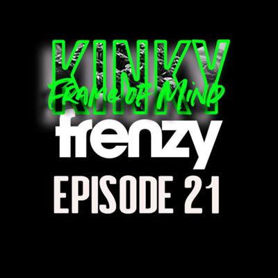 Cover art for Episode 21: The Frenzy