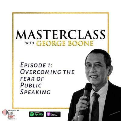 George Talks About... A Masterclass with George Boone