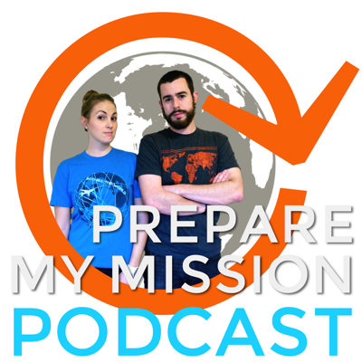 Prepare My Mission Podcast