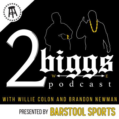 The 2Biggs Podcast keeps the comedy in cultural commentary. Bizzare takes. Big laughs. Big time lessons to learn. Willie Colon and Brandon Newman combine to create the Spike Lee Joint of Barstool Sports Podcasts. Featuring some of the culture's most influential people, the 2Biggs Podcast wants to highlight minorities and our beautiful, bold stories.