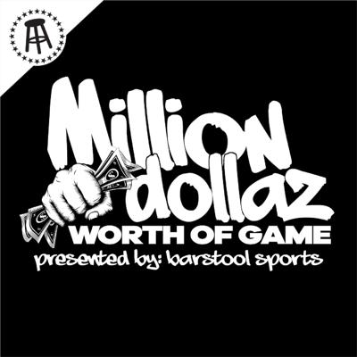 Cover art for MILLION DOLLAZ WORTH OF GAME EP:75