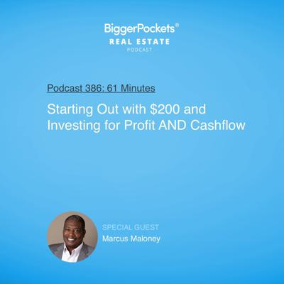 Cover art for 386: Starting Out With $200 and Investing for Profit AND Cash Flow With Marcus Maloney (Part 1, Pre-Coronavirus)