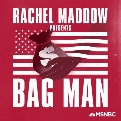 Is it possible for an American Vice President to carry out a criminal enterprise inside the White House and have nobody remember? To have one of the most brazen political bribery scandals in American history play out before the country while nobody's paying attention? In her first original podcast, MSNBC's Rachel Maddow goes back 45 years to dig into a story that got overshadowed in its day. There's intrigue. Corruption. Envelopes of cash delivered to the White House. It's a story that's not well known, but it probably should be. Especially today. Bag Man. A Rachel Maddow podcast from MSNBC. Listen to the Peabody Award-nominated series now.
