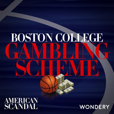 Cover art for Boston College Gambling Scheme | Paid Athletes | 4