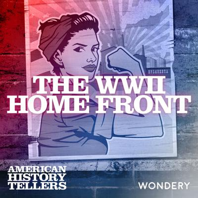 Cover art for The WWII Home Front | United We Win  | 2