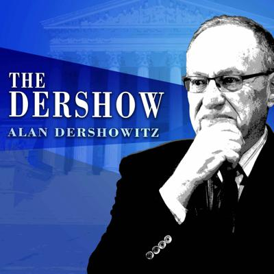 Listen weekdays to The Dershow with Alan Dershowitz. Dershowitz hits the hot political and legal topics of the day with non partisan analysis, guests interviews, viewer questions, case of the week and so much more.