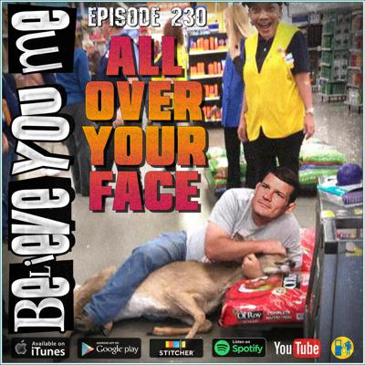 Cover art for 230 - All Over Your Face Ft. Bryce Mitchell