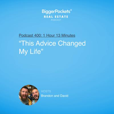 """Cover art for 400: """"This Advice Changed My Life"""" with Brandon and David"""