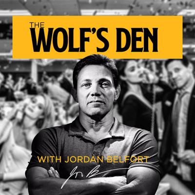 The Wolf's Den is a podcast featuring Jordan Belfort, the REAL Wolf of Wall Street. He'll discuss some of the craziest moments of his life, as well as interview the biggest celebrities, entrepreneurs, scientists, and anyone else that piques his interest. Subscribe today and join the #wolfpack!