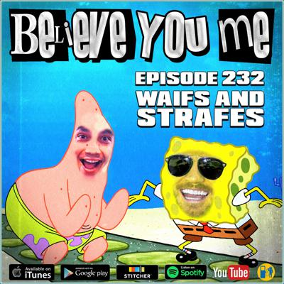 Cover art for 232 - Waifs and Strafes