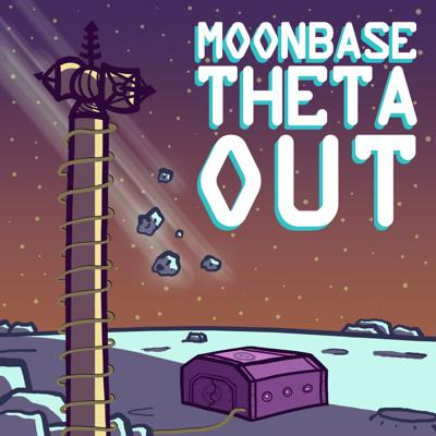 Moonbase Theta, Out – a sci-fi serial podcast by D.J. Sylvis