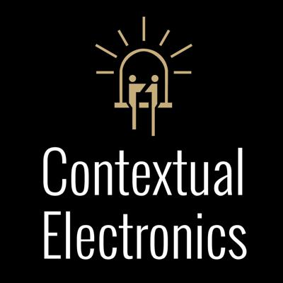 The Contextual Electronics Podcast