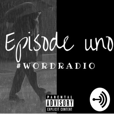 #WORDRADIO Presents Episode 1. A weekly hip hop inspired radio show/podcast that is accompanied with a playlist after every episode. You can also get your copy of Episode 1 at https://itunes.apple.com/profile/wordradio10https://itunes.apple.com/profile/wordradio10