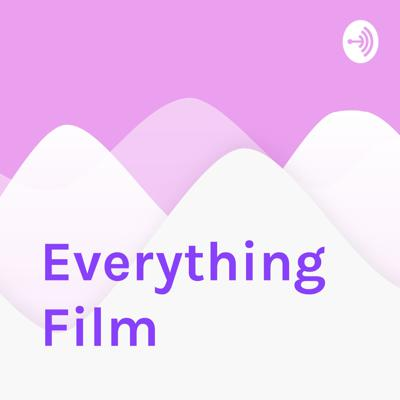 Everything Film