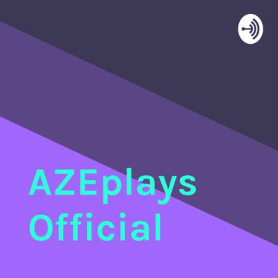 AZEplays Official