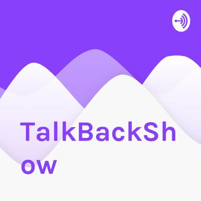 TalkBackShow