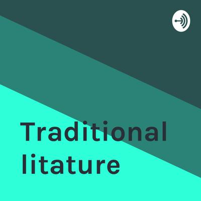 Traditional litature