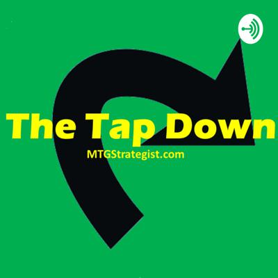 The Tap Down: Magic the Gathering News In Less Than 10 Minutes