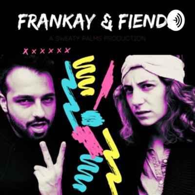 FranKay& Fiends is the love-hate child of Frankie Regalia and Kay Kadri, created with the purpose of exploring and sharing theatre with the world. There's a lot of artistry, pain, frustration, and silliness that goes into creating live performances. This is the theatre podcast for Netflix bingers.  Theme song by Jo McGarry of Gypsy Velvet