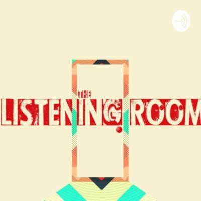 Listening Room Podcast