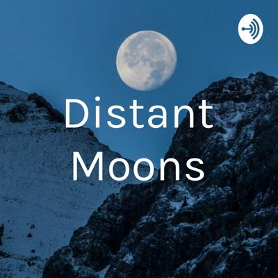 Distant Moons