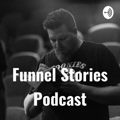 Funnel Stories Podcast