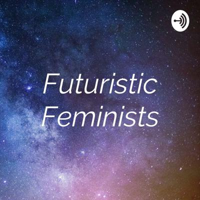 If the Future is Female, what does that look like? Activist and artist Michelle Mullet interviews forward thinking Feminists about their work and what their visions for the future look like.
