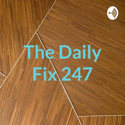 A Show Hosted Each Day By Someone Who Quit His Day Job To Fulfill A Dream To Make People Laugh With His Humorous, Hilarious & Unique Perspective On The Day's MOST PRESSING Current Events! Please don't be shy! We encourage all inquiries and feedback sent to: DAILYFIX247@GMAIL.COM Twitter: @247Fix
