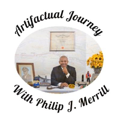 The Artifactual Journey podcast is a discussion about African American artifacts from the Nanny Jack & Co Archives, history, and a lively conversation with a different guest in each episode.   The podcast is created and produced by Nanny Jack & Co., an African American heritage consulting firm. Host: Philip J. Merrill; Editor & Producer: Veronica A. Carr; Music Producer: Noah Zafer Sommer. Support this podcast: https://anchor.fm/artifactual-journey/support