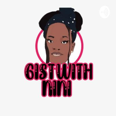 Welcome to Gist With Nini podcast where you hear hilarious and crazy stories all in the life of a Nigerian teenager. Related topics will also be discussed such as relationships😉, school, music, advice, crazy moments and everything fun. So Gist With Nini is Fun! Fun! Fun! Share with all your friends because you wouldn't want to keep this to yourself #gistwithniniglobal IG-@ninithepodcaster Email@niniwrites@gmail.com
