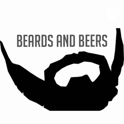 Beards and Beers